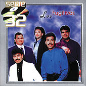 Play & Download Serie 32 by Los Fugitivos | Napster