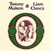 Play & Download Tommy Makem & Liam Clancy by Tommy Makem | Napster