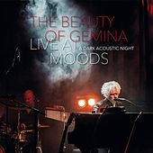 Live At Moods - A Dark Acoustic Night by The Beauty Of Gemina
