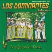 Por Quien Me Dejas by Dominantes Delnorte