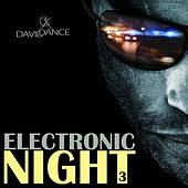 Play & Download Electronic Night 3 by Various Artists | Napster