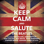 Play & Download Keep Calm & Salute the Beatles by Various Artists | Napster