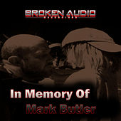 Play & Download In Memory of Mark Butler by Various Artists | Napster