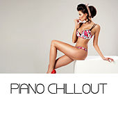 Piano Chillout by Various Artists