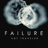 Play & Download Hot Traveler by Failure | Napster