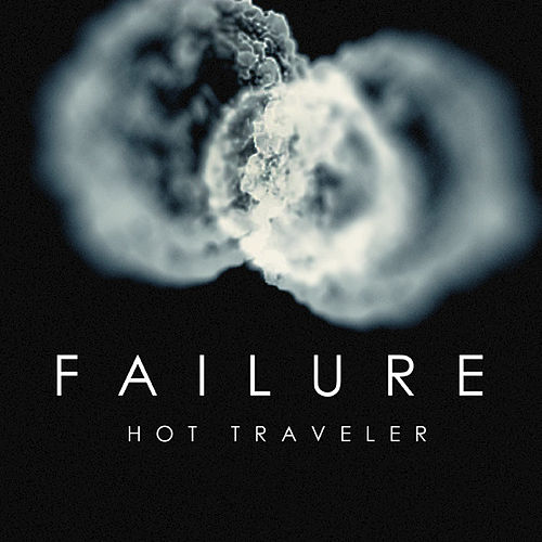 Hot Traveler by Failure