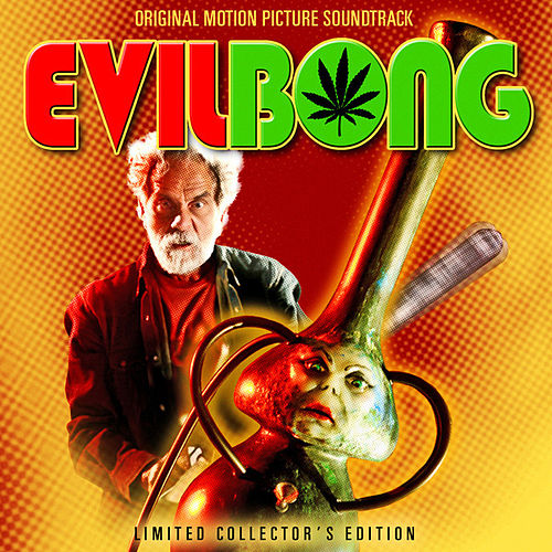 Evil Bong Soundtrack by Various Artists