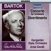 Bartók: Concerto for Orchestra, Divertimento by Hungarian State Orchestra