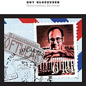 Play & Download Transylvanian Softwear by Guy Klucevsek | Napster
