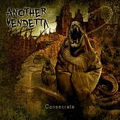 Play & Download Consecrate by Another Vendetta | Napster