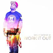 Work It Out by Willie Moore Jr.