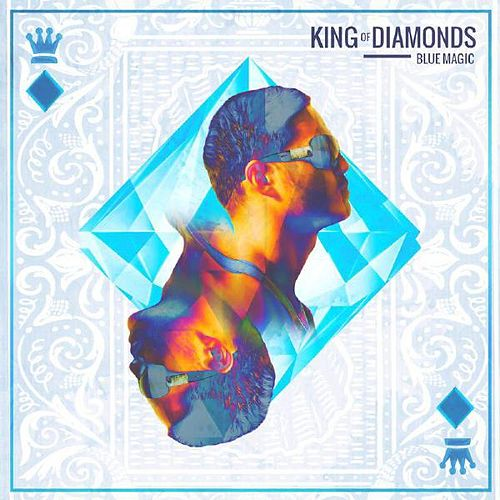 Play & Download King of Diamonds by Blue Magic | Napster
