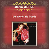 Play & Download Lo Mejor de María by Various Artists | Napster