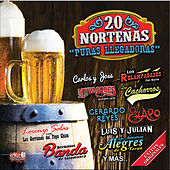 Play & Download Puras Llegadores: 20 Norteñas by Various Artists | Napster