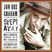 Play & Download Swept Away by Jon Dee Graham | Napster