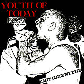 Play & Download Can't Close My Eyes by Youth Of Today | Napster