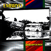 Play & Download Every Day Is Okay by Embryo | Napster