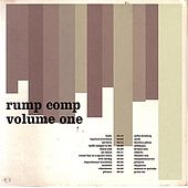 Play & Download Rump Comp Volume One by Various Artists | Napster