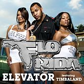 Play & Download Elevator [feat. Timbaland] by Flo Rida | Napster