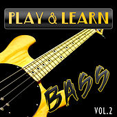 Play & Download Play & Learn Bass, Vol. 2 by Play | Napster