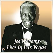 Play & Download Joe Williams Live In Las Vegas by Joe Williams | Napster