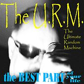 Play & Download The Best Part by The Ultimate Random Machine | Napster