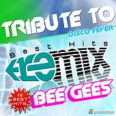 Play & Download Tribute to Bee Gees Remix by Disco Fever | Napster