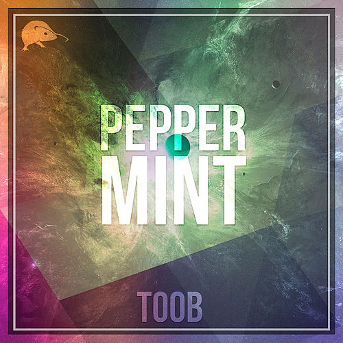 Play & Download Peppermint by Toob | Napster