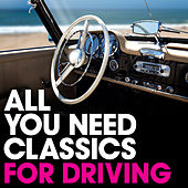 For Driving: All You Need Classics von Various Artists