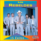 Play & Download 15 Exitos by Los Rebeldes del Bravo | Napster
