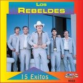 15 Exitos by Los Rebeldes del Bravo