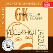 Historie psaná šelakem - Orchestr Gramoklubu 1936-1937: Večer hot jazzu by Various Artists