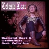 Diamond Dust & Wander Lust (feat. Cello Joe) by Celeste Lear
