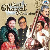 Play & Download Geet Ghazal Collection by Various Artists | Napster