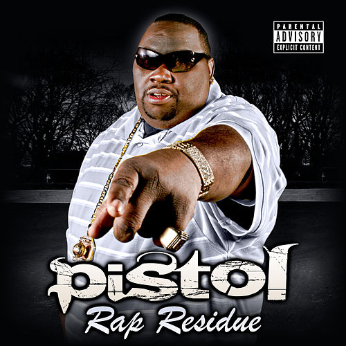 Play & Download Rap Residue by Pistol | Napster