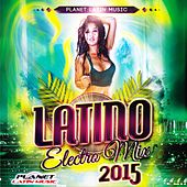 Latino Electro Mix 2015 - EP by Various Artists