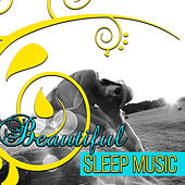 Play & Download Beautiful Sleep Music – Soothing Sounds for Deep Sleep, Insomnia Cure, Time for Bed, Sweet Dreams, Classical Music for Trouble Sleeping by Calm Sleep Music Masters | Napster