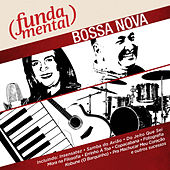 Fundamental - Bossa Nova by Various Artists