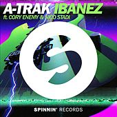 Ibanez feat. Cory Enemy & Nico Stadi by A-Trak