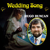 Wedding Song by Hugo Duncan