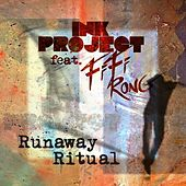 Play & Download Runaway Ritual by Ink Project | Napster