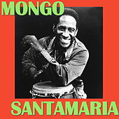 Play & Download Dimelo by Mongo Santamaria | Napster