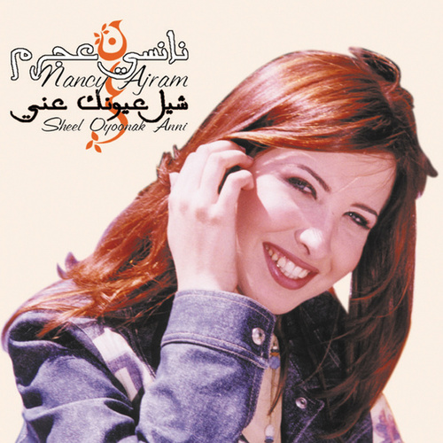 Play & Download Sheel Oyoonak Anni by Nancy Ajram | Napster