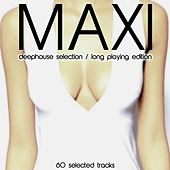 Maxi (Deephouse Selection) by Various Artists
