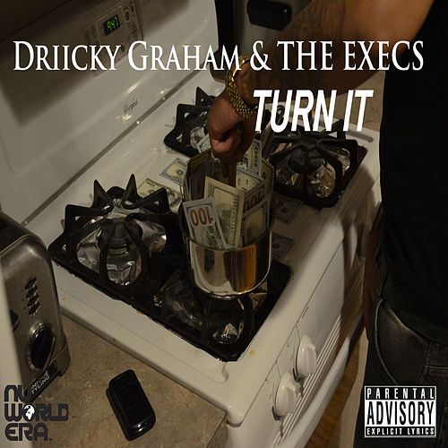 Play & Download Turn It - Single by Driicky Graham | Napster