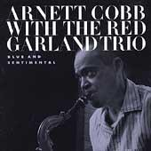 Play & Download Blue And Sentimental by Arnett Cobb | Napster