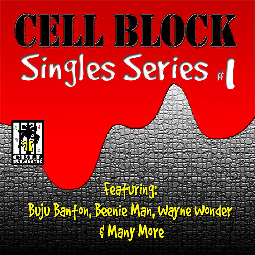 Cell Block Singles Series Vol. I by Various Artists