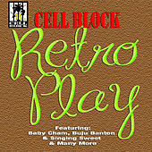 Cell Block Retro Play by Various Artists