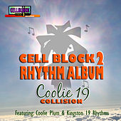 Cell Block 2 Rhythm Album- Coolie 19 Collision by Various Artists