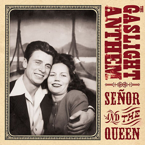 Señor And The Queen [Ep] by The Gaslight Anthem